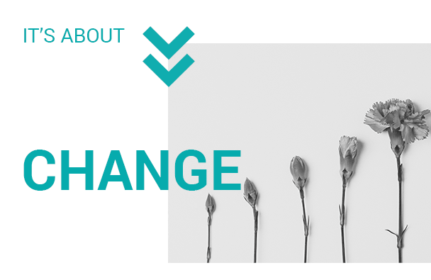 It's about CHANGE